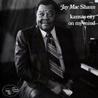 JAY MCSHANN Kansas City On My Mind album cover