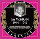 JAY MCSHANN The Chronological Classics: Jay McShann 1944-1946 album cover