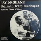 JAY MCSHANN Jay McShann Featuring Claude Williams ‎: The Man From Muskogee album cover