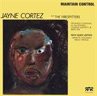JAYNE CORTEZ Maintain Control album cover