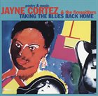 JAYNE CORTEZ Taking The Blues Back Home album cover
