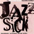 JAZZ SICK Jazzsick album cover