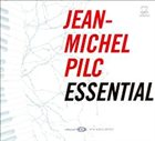 JEAN-MICHEL PILC Essential album cover