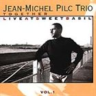 JEAN-MICHEL PILC Together - Live at Sweet Basil - Vol. 1 album cover