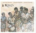 JEAN-PAUL BOURELLY 3 Kings - Famous Guys album cover
