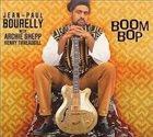 JEAN-PAUL BOURELLY Boom Bop album cover