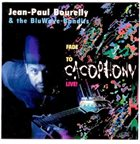 JEAN-PAUL BOURELLY Live! Fade To Cacophony album cover