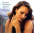 JEANETTE LINDSTROM Jeanette Lindström Quintet : Another Country album cover