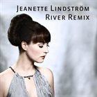 JEANETTE LINDSTROM River Remix album cover