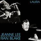 JEANNE LEE Jeanne Lee & Ran Blake : Laura album cover