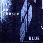 JEF LEE JOHNSON Blue album cover
