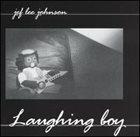 JEF LEE JOHNSON Laughing Boy album cover