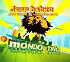 JEFF BABKO Mondo Trio album cover