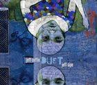 JEFF COFFIN Jeff Coffin + Jeff Sipe : Duet album cover