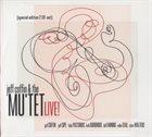 JEFF COFFIN Jeff Coffin Mu'tet : Live! album cover