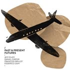 JEFF PLATZ Past & Present Futures album cover
