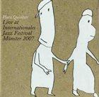 JEFF PLATZ Platz Quintet Live at Internationales Jazz Festival Munster 2007 album cover