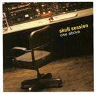 JEFF PLATZ Skull Session : Rise Above album cover