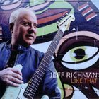 JEFF RICHMAN Like That album cover