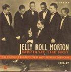 JELLY ROLL MORTON Birth of the Hot album cover