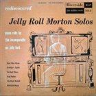 JELLY ROLL MORTON Solos album cover