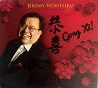 JEREMY MONTEIRO 恭喜 = Gong Xi! album cover