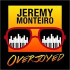JEREMY MONTEIRO Overjoyed: A Jazz Tribute To The Music Of Stevie Wonder album cover