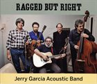 JERRY GARCIA Jerry Garcia Acoustic Band : Ragged But Right album cover