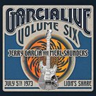 JERRY GARCIA Jerry Garcia And Merl Saunders : GarciaLive Volume Six, July 5th 1973, Lion's Share album cover