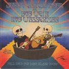 JERRY GARCIA Jerry Garcia Band, Bob Weir And Rob Wasserman : Fall 1989: The Long Island Sound album cover