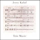 JERRY KALAF Trio Music album cover