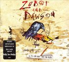 JESSE ZUBOT Zubot & Dawson : Chicken Scratch album cover