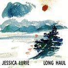 JESSICA LURIE Long Haul album cover