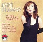 JESSICA MOLASKEY A Kiss to Build a Dream On album cover
