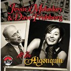 JESSICA MOLASKEY At the Algonquin (with Dave Frishberg) album cover