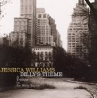 JESSICA WILLIAMS Billy's Theme - A Tribute to Dr Billy Taylor album cover