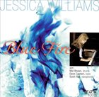 JESSICA WILLIAMS Blue Fire album cover