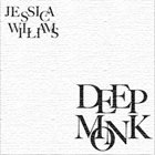 JESSICA WILLIAMS Deep Monk album cover