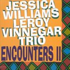 JESSICA WILLIAMS Encounters II album cover