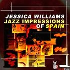 JESSICA WILLIAMS Jazz Impressions of Spain album cover
