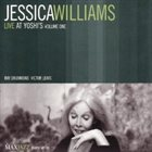 JESSICA WILLIAMS Live at Yoshi's Volume 1 album cover