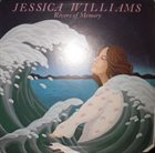 JESSICA WILLIAMS Rivers Of Memory album cover