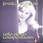 JESSICA WILLIAMS Solo Piano Compositions album cover