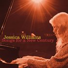 JESSICA WILLIAMS Songs for a New Century album cover