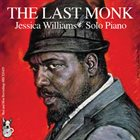 JESSICA WILLIAMS The Last Monk album cover