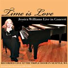 JESSICA WILLIAMS Time Is Love album cover
