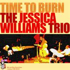 JESSICA WILLIAMS Time To Burn album cover