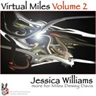 JESSICA WILLIAMS Virtual Miles Vol.2 album cover