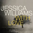 JESSICA WILLIAMS With Love album cover