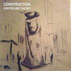 JIM BASHFORD Construction : Centreline Theory album cover